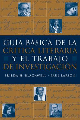 Guia B Sica de La Critica Literaria y El Trabajo de Investigacion