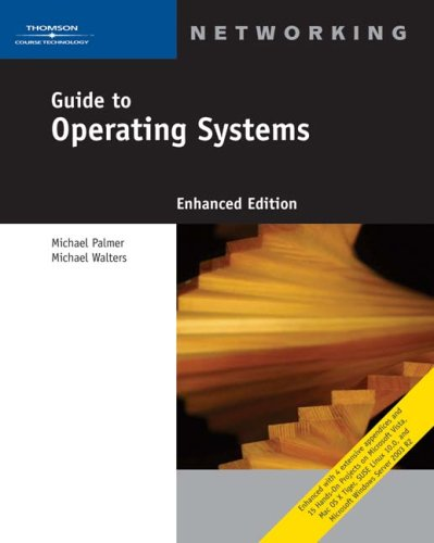 Guide to Operating Systems [With CDROM] 9781418837198