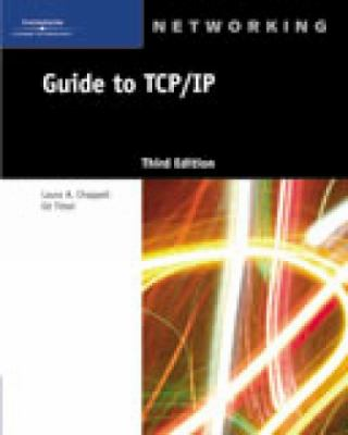 Guide to TCP/IP 9781418837556