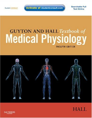 Guyton and Hall Textbook of Medical Physiology [With Access Code] 9781416045748