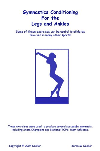 Gymnastics Conditioning for the Legs and Ankles 9781411620339