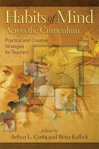 Habits of Mind Across the Curriculum: Practical and Creative Strategies for Teachers 9781416607632