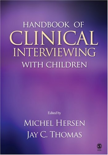 Handbook of Clinical Interviewing with Children 9781412917186
