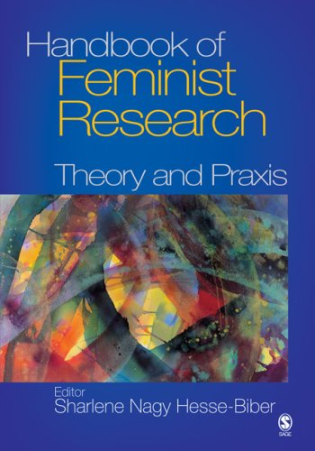 Handbook of Feminist Research: Theory and Praxis 9781412905459