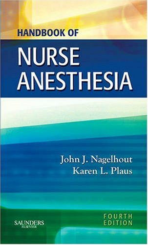 Handbook of Nurse Anesthesia 9781416050247