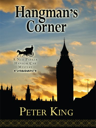 Hangman's Corner: A Ned Parker Hansom Cab Mystery 9781410409188