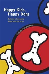 Happy Kids, Happy Dogs