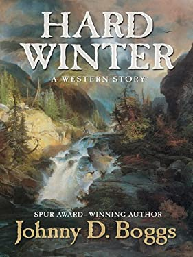 Hard Winter: A Western Story 9781410423535
