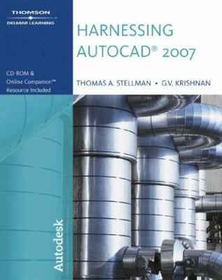 Harnessing AutoCAD 2007 9781418049065