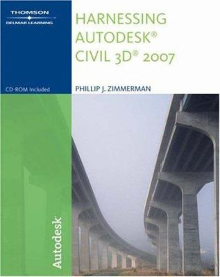 Harnessing Autodesk Civil 3D [With CDROM] 9781418014889