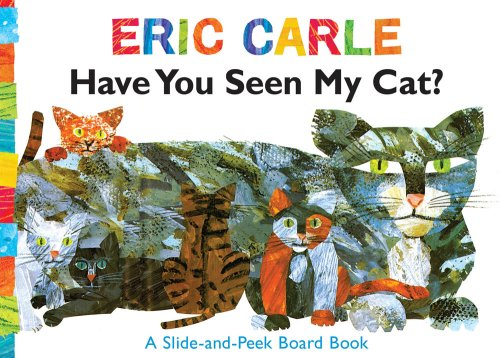 Have You Seen My Cat?: A Slide-And-Peek Board Book