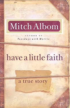 Have a Little Faith: A True Story 9781410420305