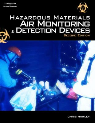 Hazardous Materials Air Monitoring and Detection Devices 9781418038311