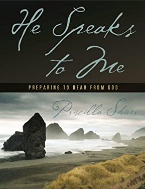 He Speaks to Me: Preparing to Hear from God 9781415820933