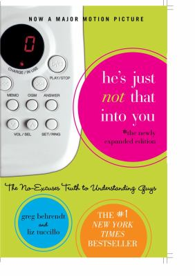 He's Just Not That Into You: The No-Excuses Truth to Understanding Guys 9781416909774