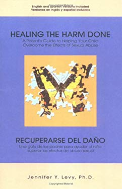 Healing the Harm Done 9781413455472