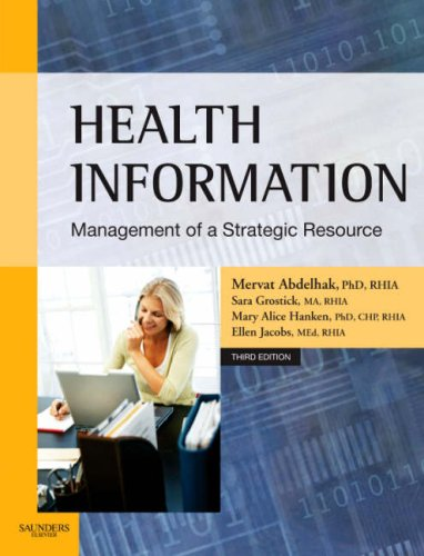 Health Information: Management of a Strategic Resource 9781416030027