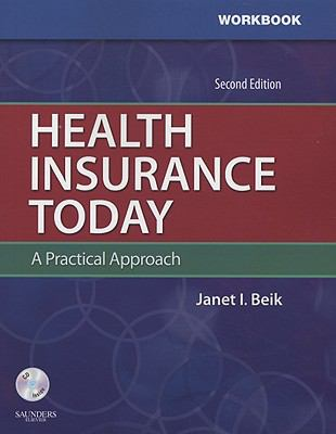 Health Insurance Today: A Practical Approach [With CDROM] 9781416053194