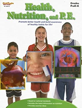 Health, Nutrition, and P.E.: Grades Prek-K 9781419023569