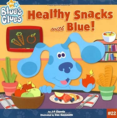 Healthy Snacks with Blue! 9781416927785