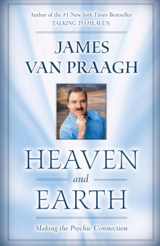 Heaven and Earth: Making the Psychic Connection 9781416525554