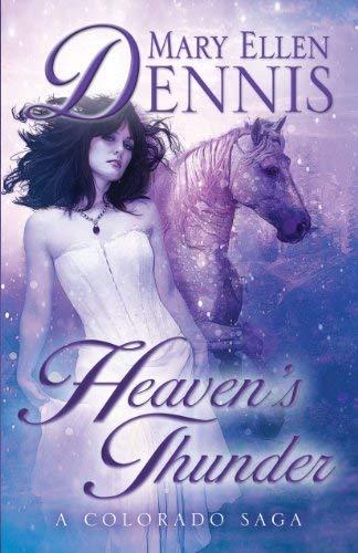 Heaven's Thunder: A Colorado Saga 9781410441966