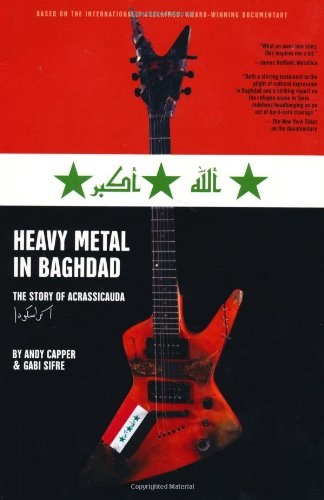 Heavy Metal in Baghdad: The Story of Acrassicauda 9781416595403