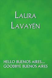 Hello Buenos Aires.... Goodbye Buenos Aires 6177599