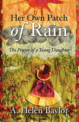 Her Own Patch of Rain 9781414113708