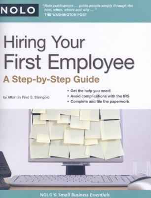 Hiring Your First Employee: A Step-By-Step Guide