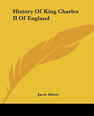History of King Charles II of England 9781419123962