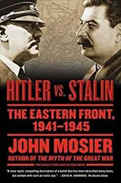 Hitler vs. Stalin: The Eastern Front, 1941-1945 12750265