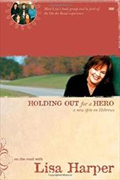 Holding Out for a Hero: A New Spin on Hebrews [With DVD]