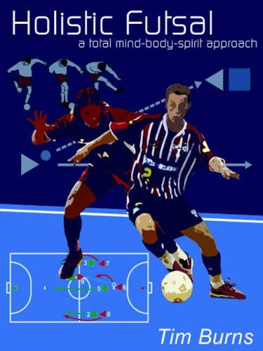 Holistic Futsal 9781411604537