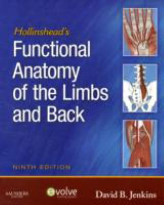 Hollinshead's Functional Anatomy of the Limbs and Back 9781416049807