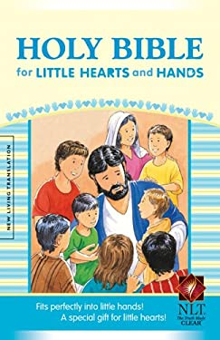 Holy Bible for Little Hearts and Hands-NLT-Compact 9781414331829