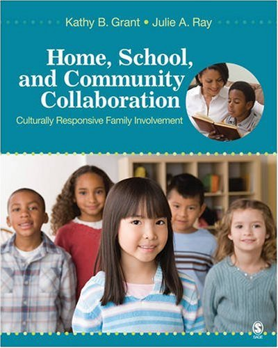 Home, School, and Community Collaboration: Culturally Responsive Family Involvement 9781412954747