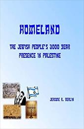 Homeland: The Jewish People's 3000 Year Presence in Palestine 19204716
