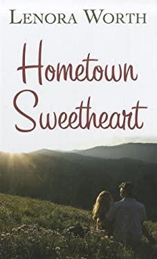 Hometown Sweetheart 9781410442741