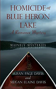 Homicide at Blue Heron Lake 9781410433039