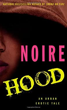 Hood: An Urban Erotic Tale 9781416533030