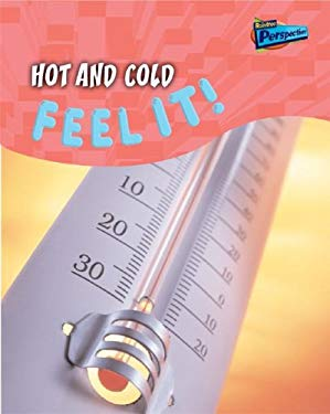 Hot and Cold: Feel It! 9781410915542