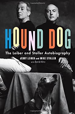Hound Dog: The Leiber and Stoller Autobiography 9781416559382