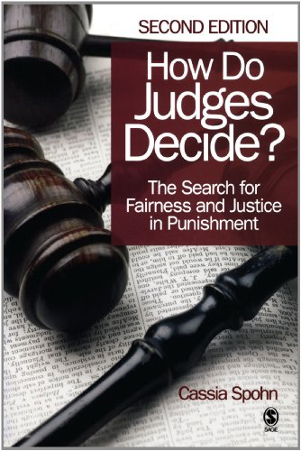 How Do Judges Decide?: The Search for Fairness and Justice in Punishment 9781412961042