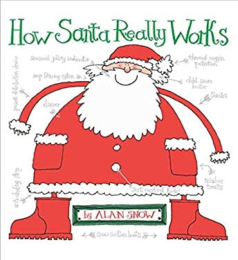 How Santa Really Works 9781416901501