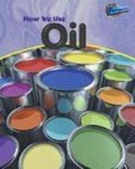 How We Use Oil 9781410905956
