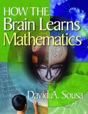 How the Brain Learns Mathematics 9781412953061