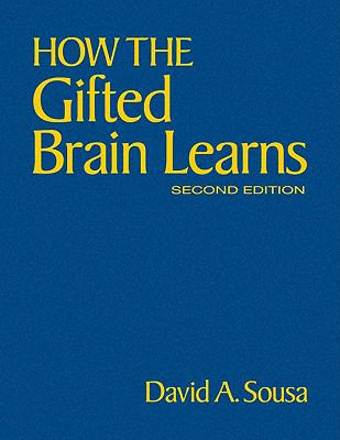 How the Gifted Brain Learns 9781412971720