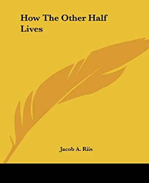 How the Other Half Lives 9781419124761