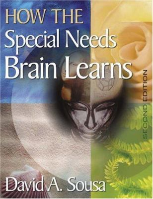 How the Special Needs Brain Learns 9781412949873